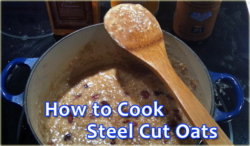 how to cook steel cut oats