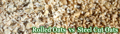 rolled and steel cut oats